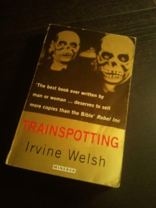 Trainspotting -- Irvine Welsh